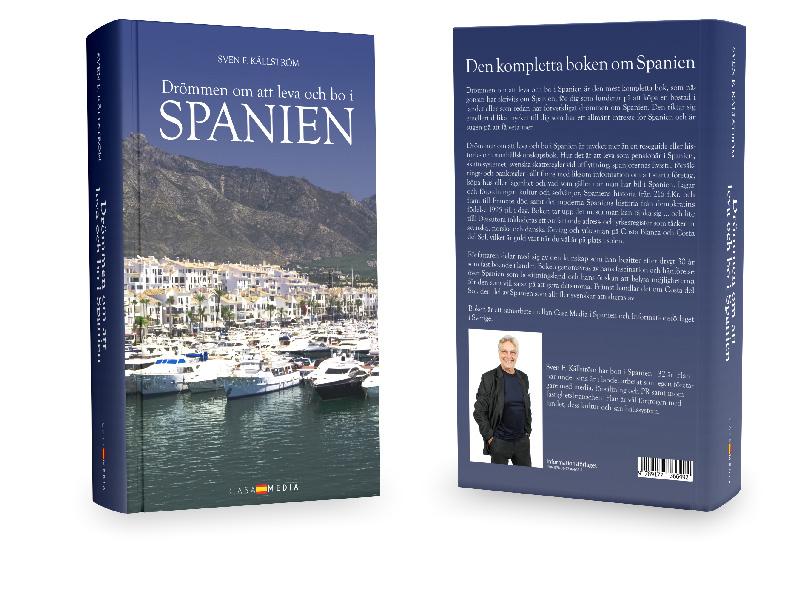 Drömmen om att leva och bo i Spanien av Sven F. Källström